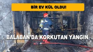 Balaban'da Korkutan Yangın!