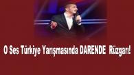 O Ses Türkiye Yarışmasında Darendeli Sanatçı Beğeni Topladı