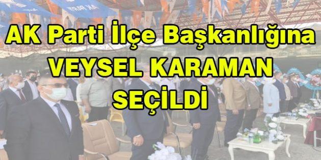 AK Parti Darende İlçe Başkanlığına Veysel KARAMAN Seçildi